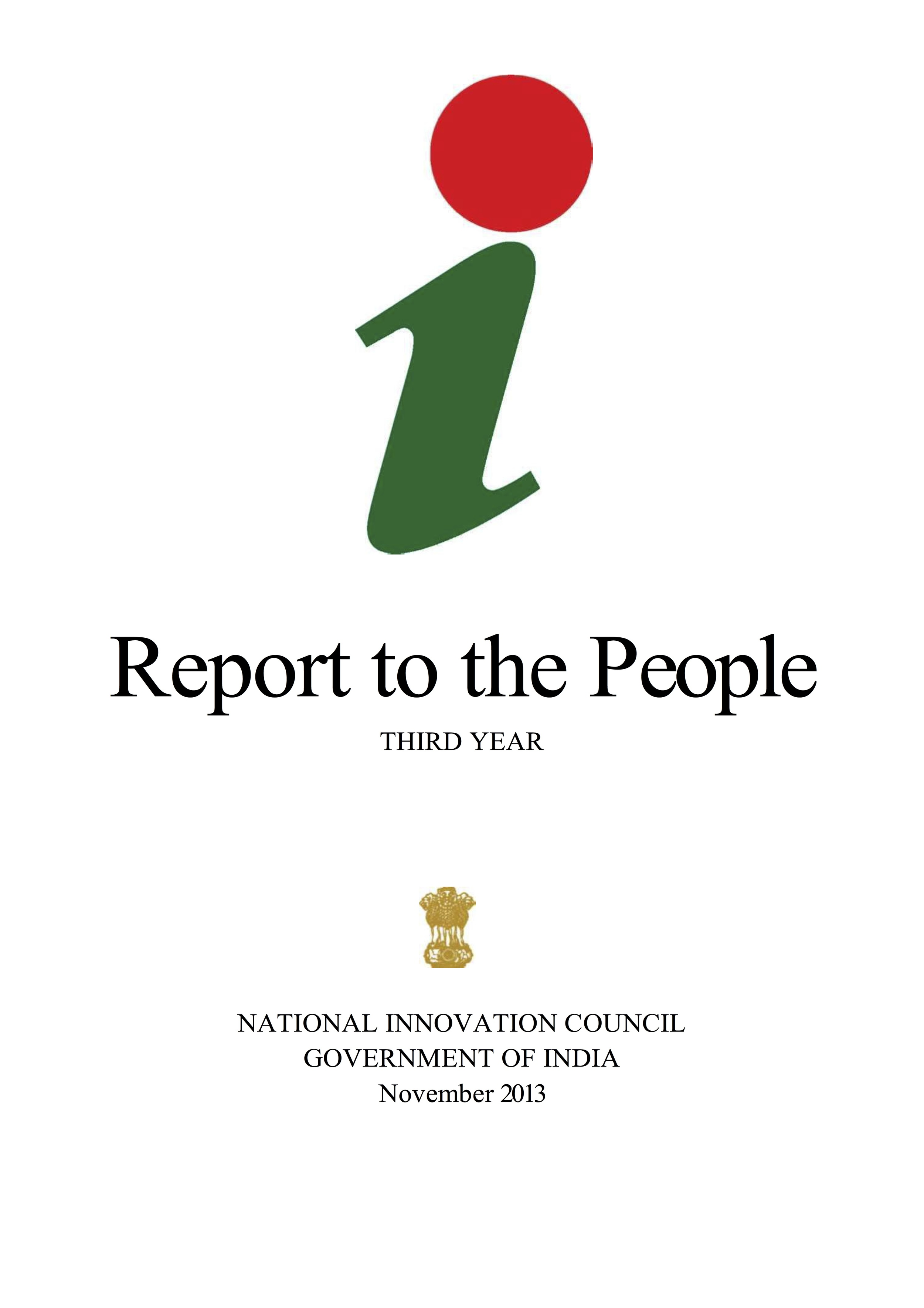 Click here to read the National Innovation Council's Report to the People, 2013
