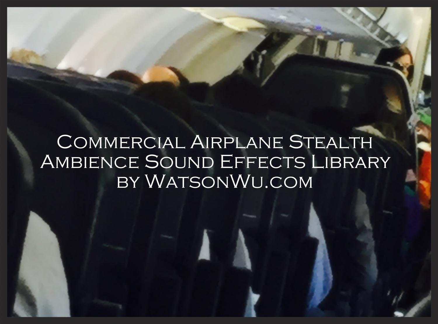 Watson Wu - SFX Lbrary - Ambience - AirBus 319 & AirBus 320 commercial jets.jpg