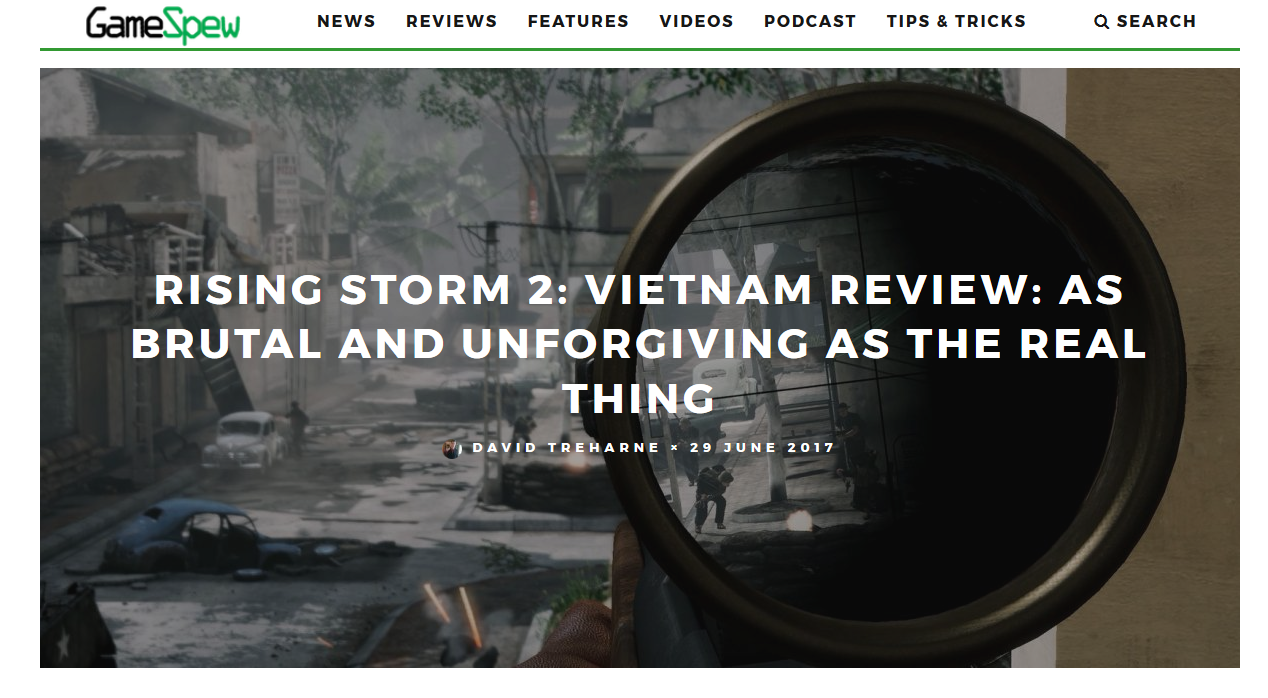 Special thanks to article writer   David Treharne at GameSpew.com   and to   Tripwire Interactive  /  AntiMatter Games  , maker of Rising Storm 2: Vietnam!