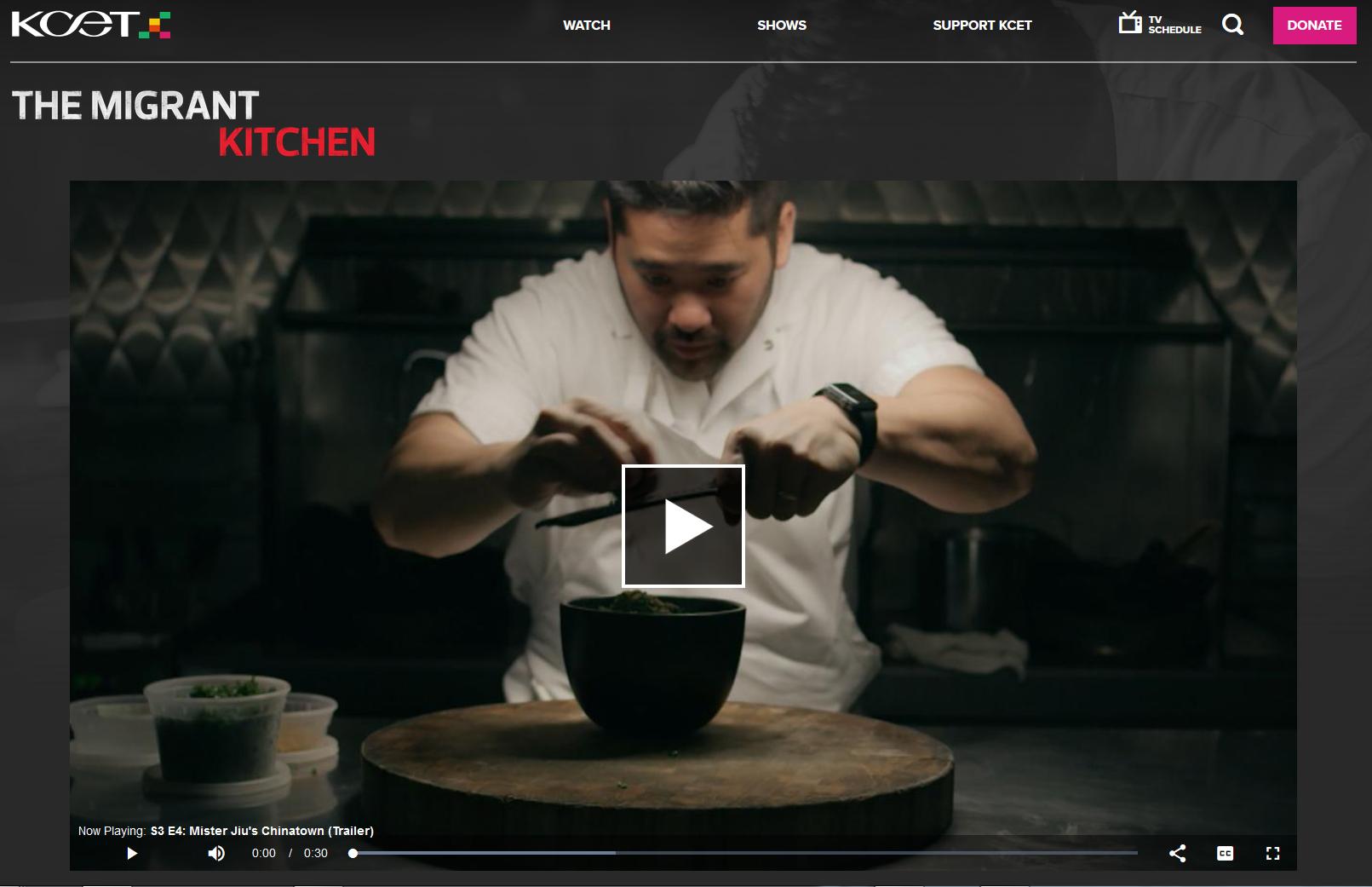 The Migrant Kitchen  tv show (Season 3, Episode 4,  Mister Jiu's Chinatown )