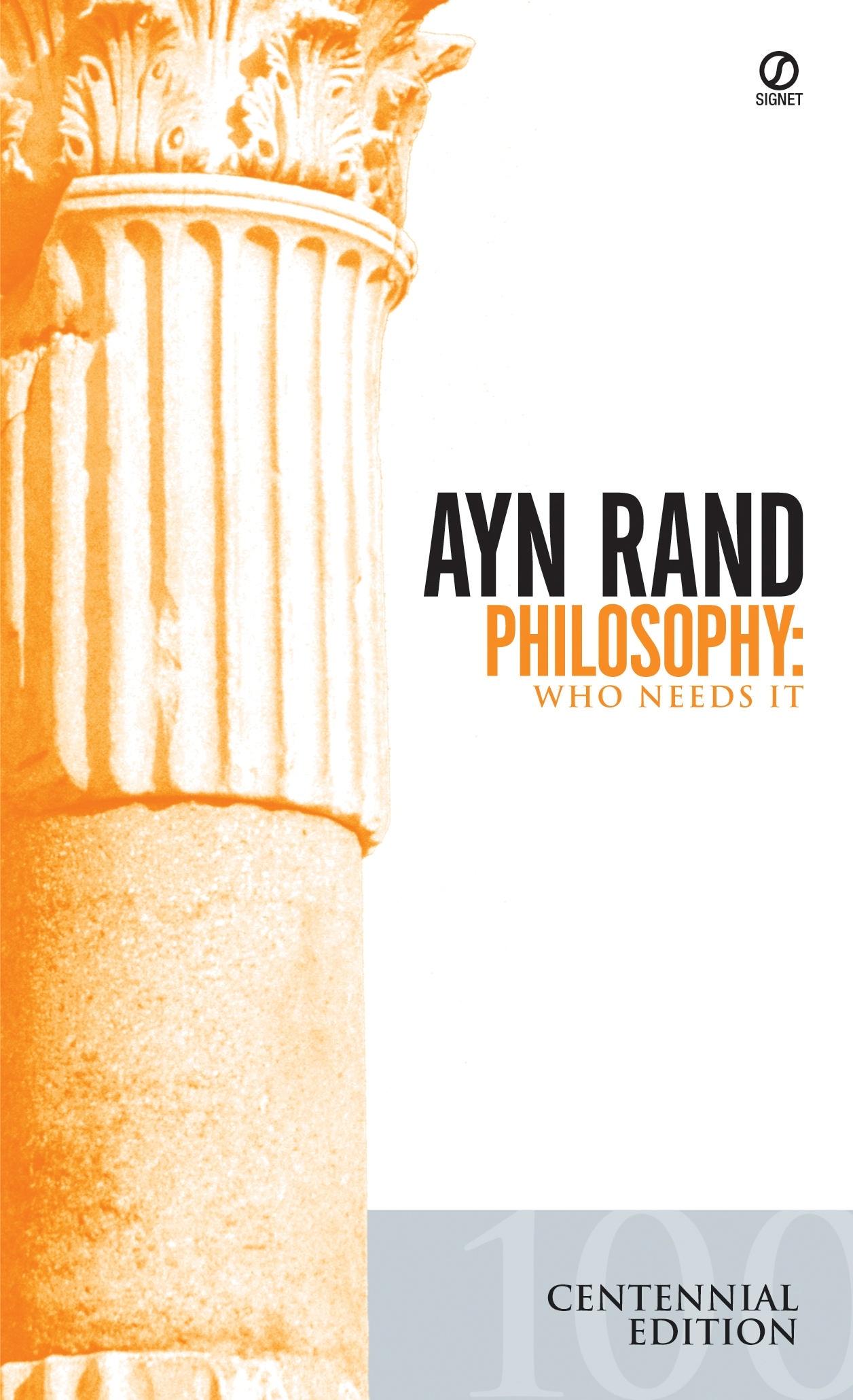 Philosophy: Who Needs It