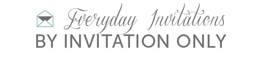Everyday Invitations.jpg