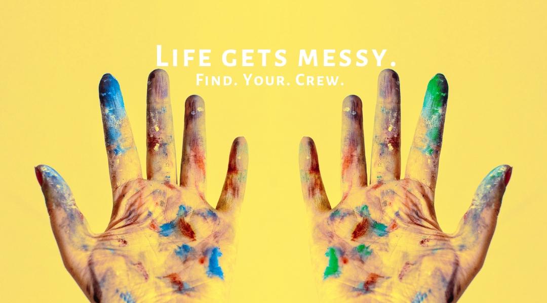 Life gets messy..jpg