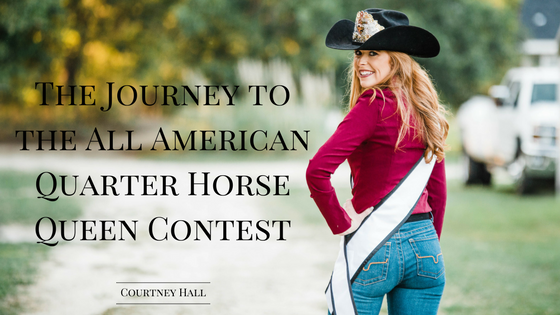 The Journey to the All American Quarter Horse Queen Contest.png