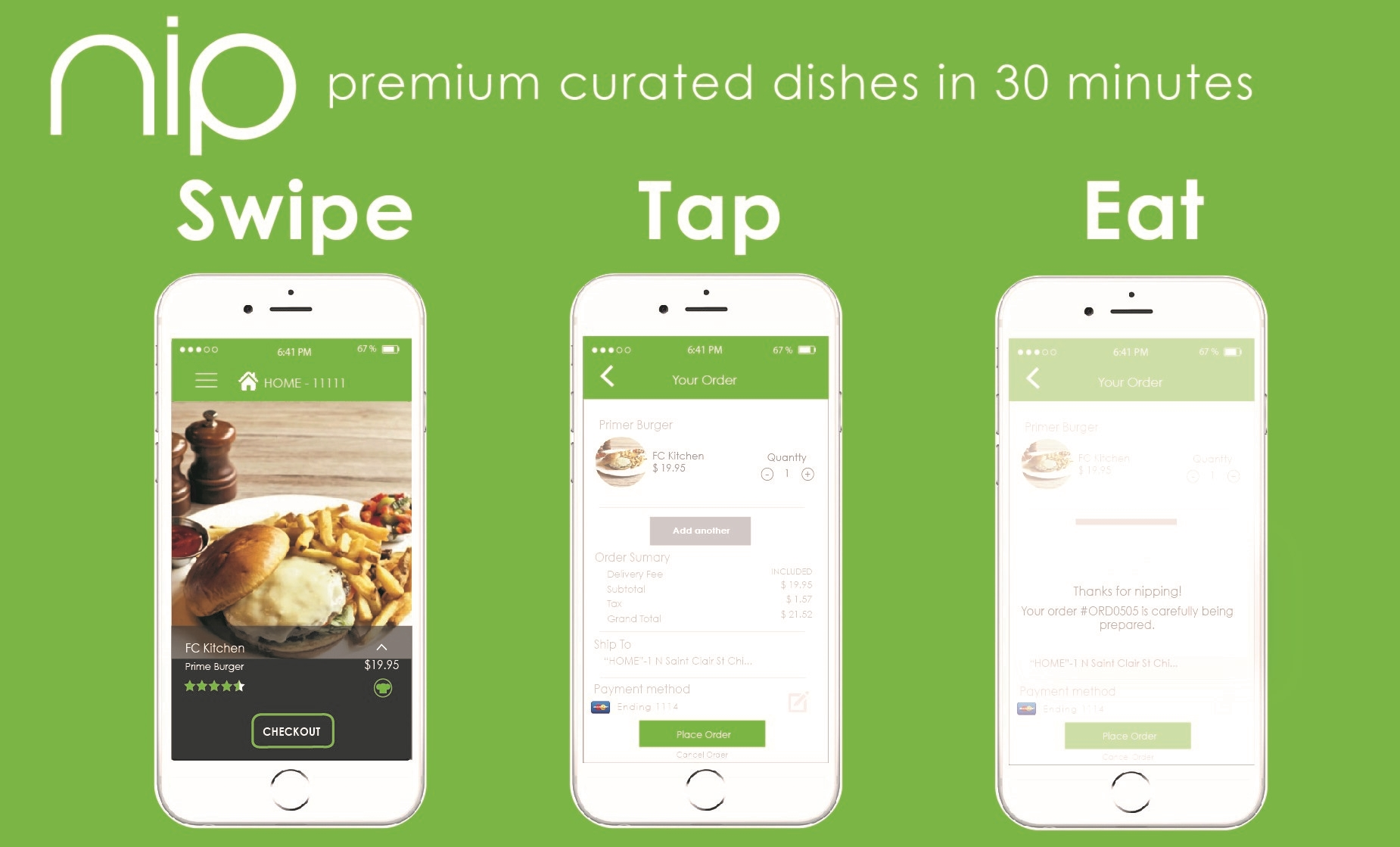 Nip- A Premium Experience Made As Easy As Swipe, Tap, Eat