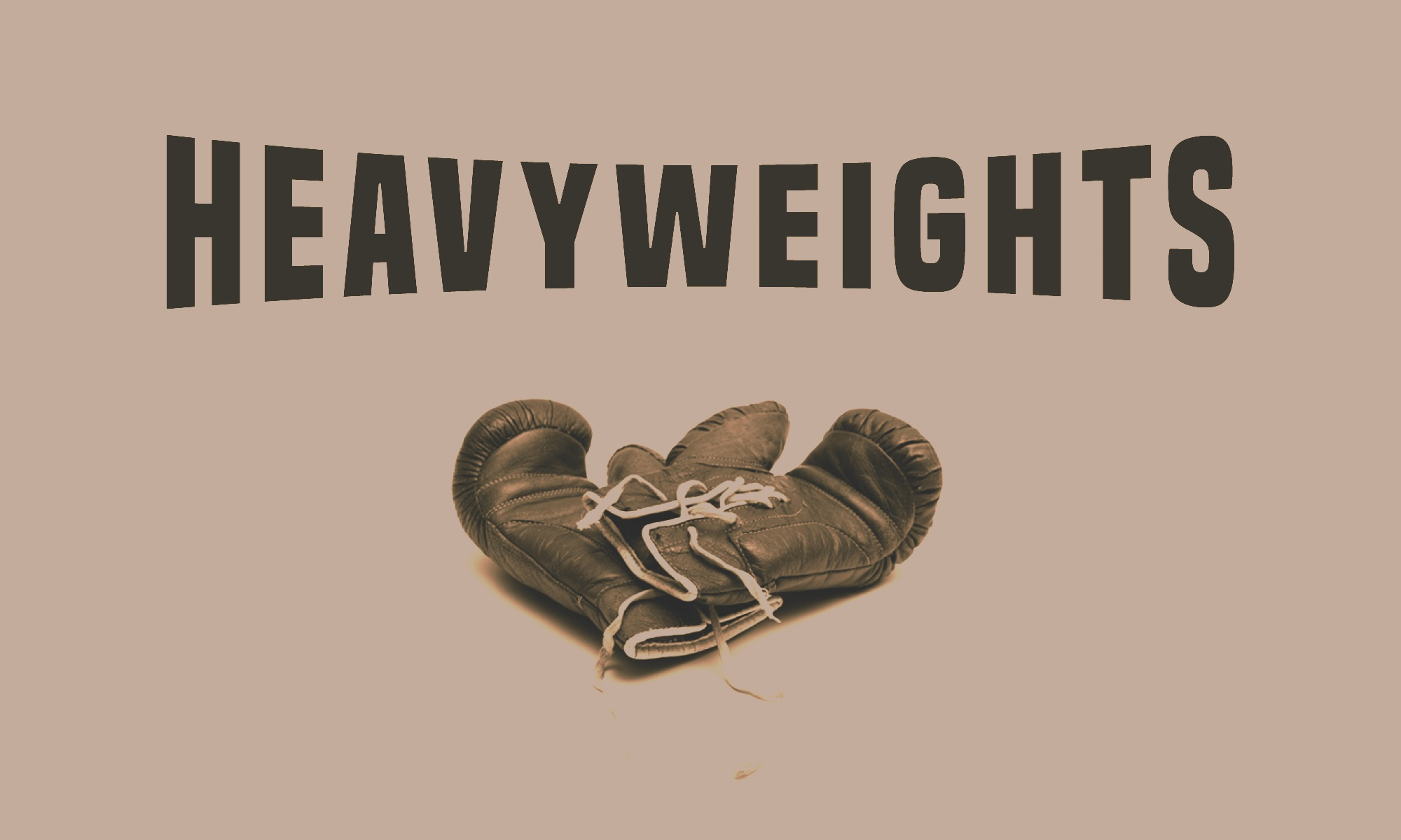 HEAVYWEIGHTS | WEEK 1 - 3.10.19 | Phillip Martin