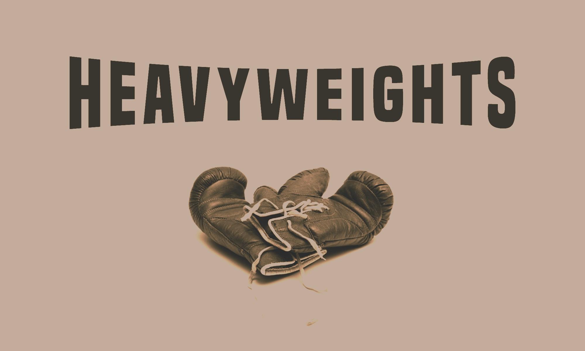 HEAVYWEIGHTS | WEEK 2 - 3.24.19 | Phillip Martin