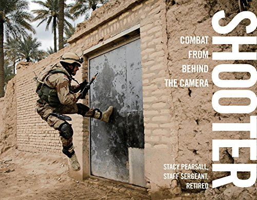 Shooter: Combat from Behind the Camera. Globe Pequot Press