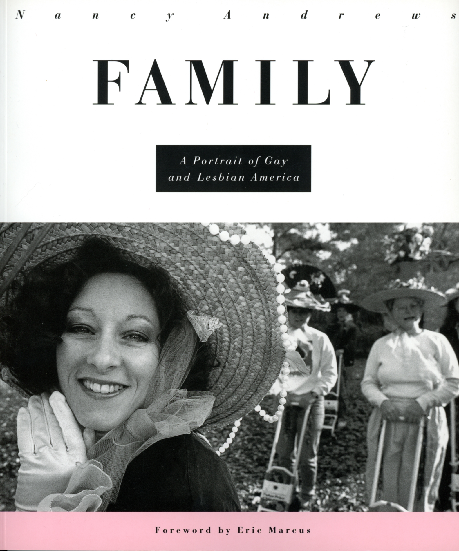 FAMILY: A Portrait of Gay and Lesbian America