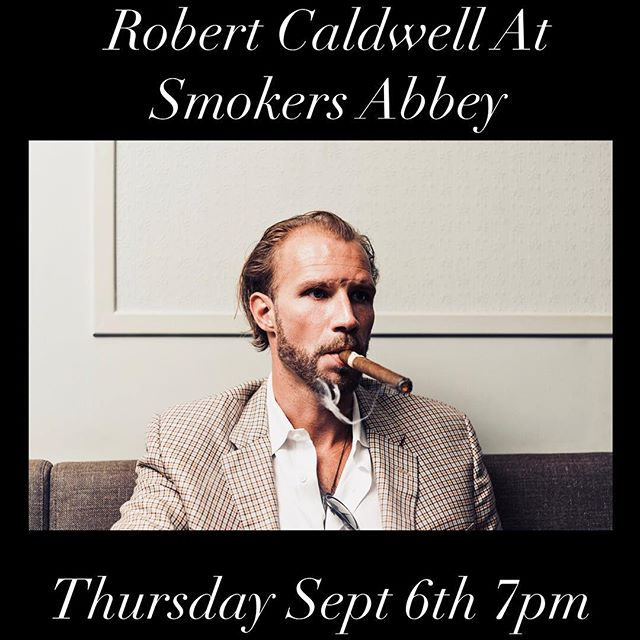 Next Thursday Night Robert Caldwell himself will be here at the abbey! Come by and smoke one with him! #nashvillecigars #nashville #eastnashville #botl #sotl #caldwell4prez