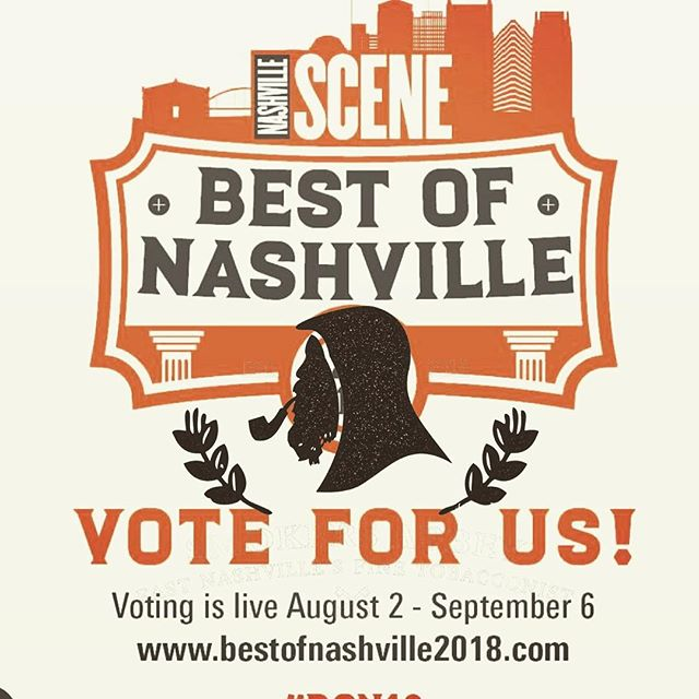 Tomorrow is the last day vote us best smoke shop in Nashville. Head over to Nashvillescene.com and vote #bon18 #nashville #nashvillecigars #eastnashville #supportlocal