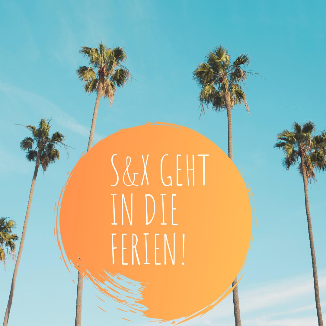 S&x geht in die Ferien!.png
