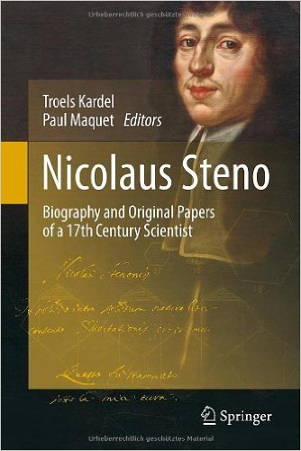 "Nicolaus Steno: Biography and Original Papers of a 17th Century Scientist. Editors: Kardel, Troels, Maquet, Paul. ""By far the most exhaustive biography of Niels Stensen ""Nicolaus Steno"", anatomist, geologist and bishop"""