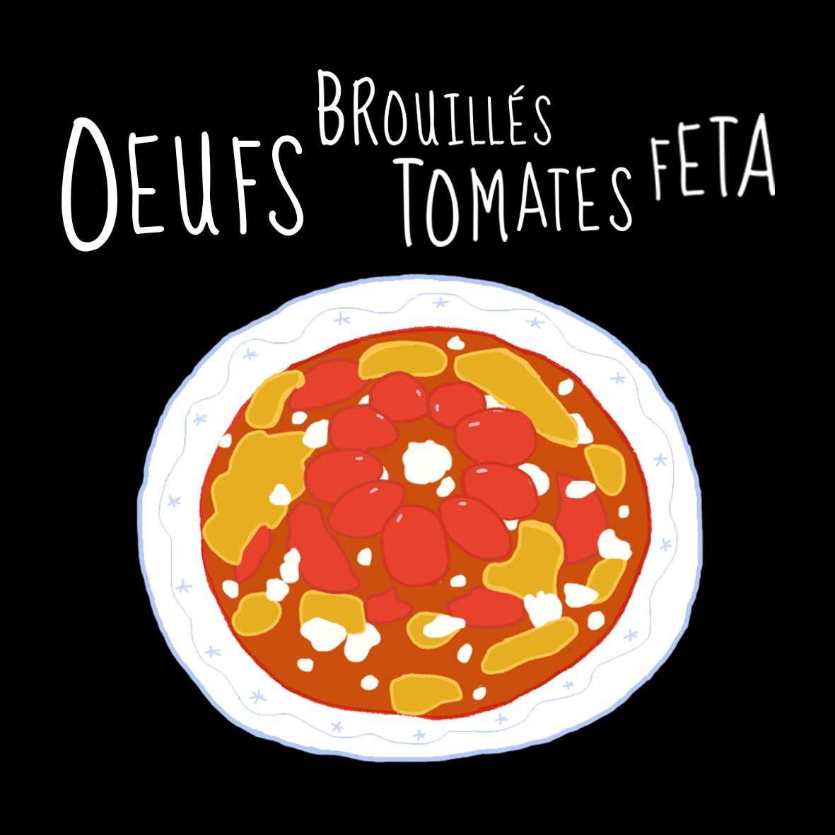 Oeufs Brouilles Tomates feta