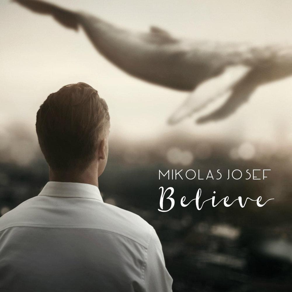 Mikolas Josef - Believe    Additional Programing Seb Zillner   © 2016 Mikolas Josef  Listen on Spotify