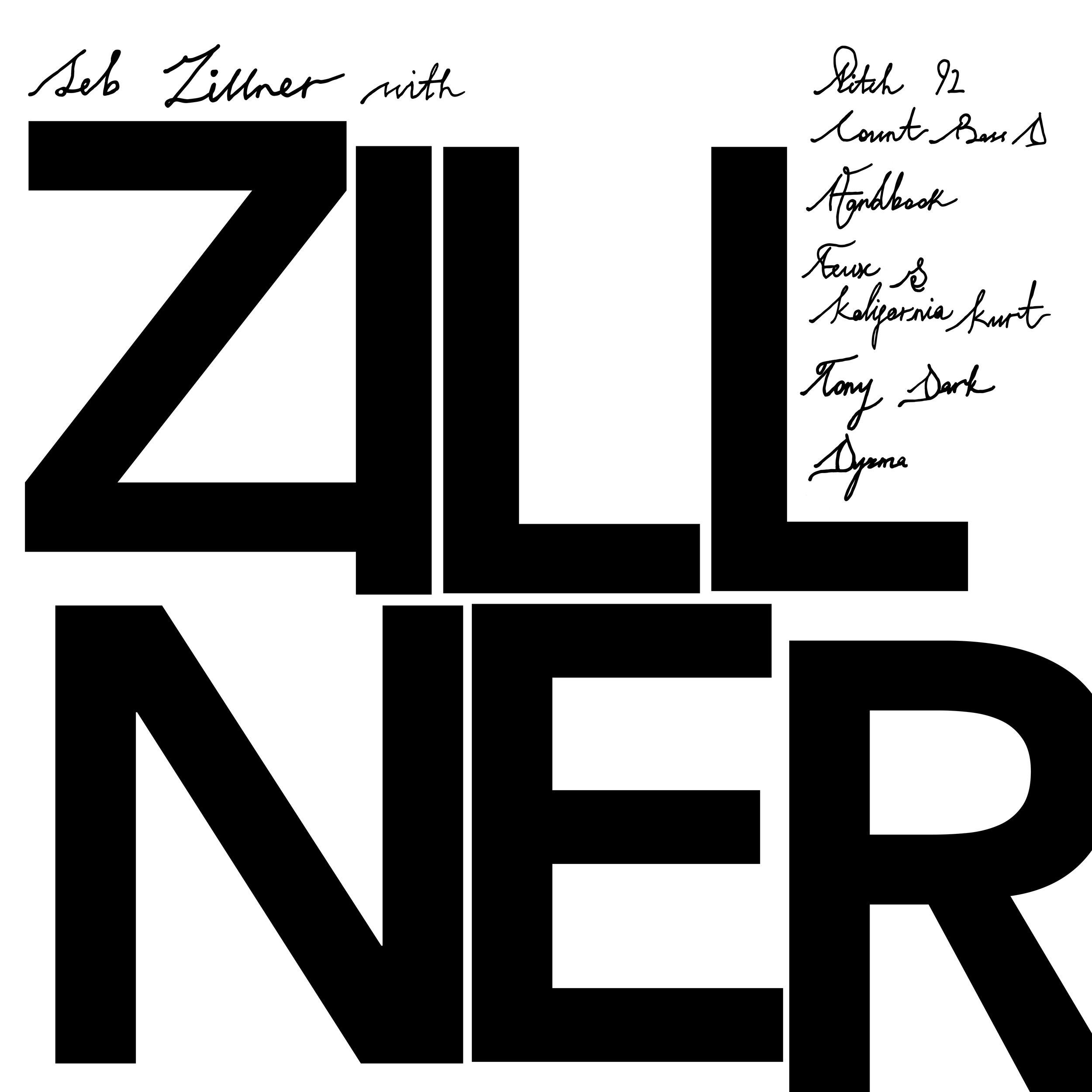 Seb Zillner - ZILLNER   Exectutive Producer  ,   Saxophone, Flute, Duduk & Additional Programming Seb Zillner   © 2018 Pickle Juice  Listen on Spotify