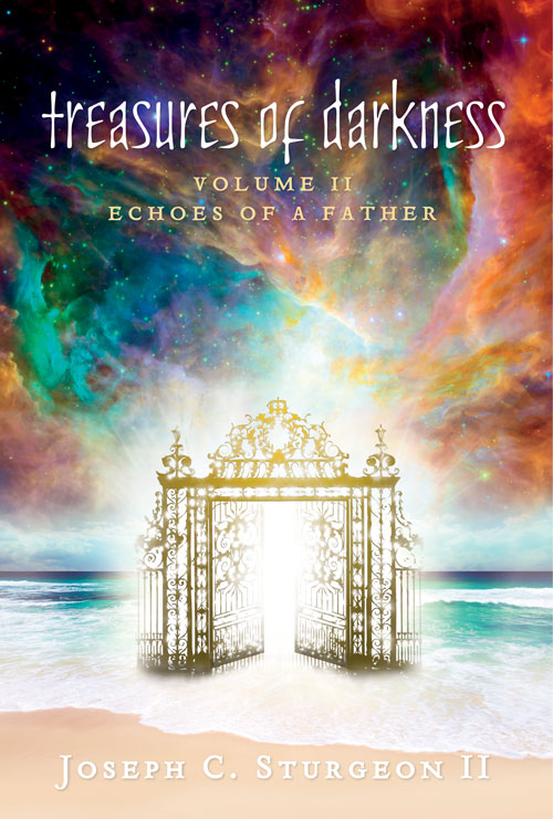 Treasures of Darkness Volume II : Echoes of a Father