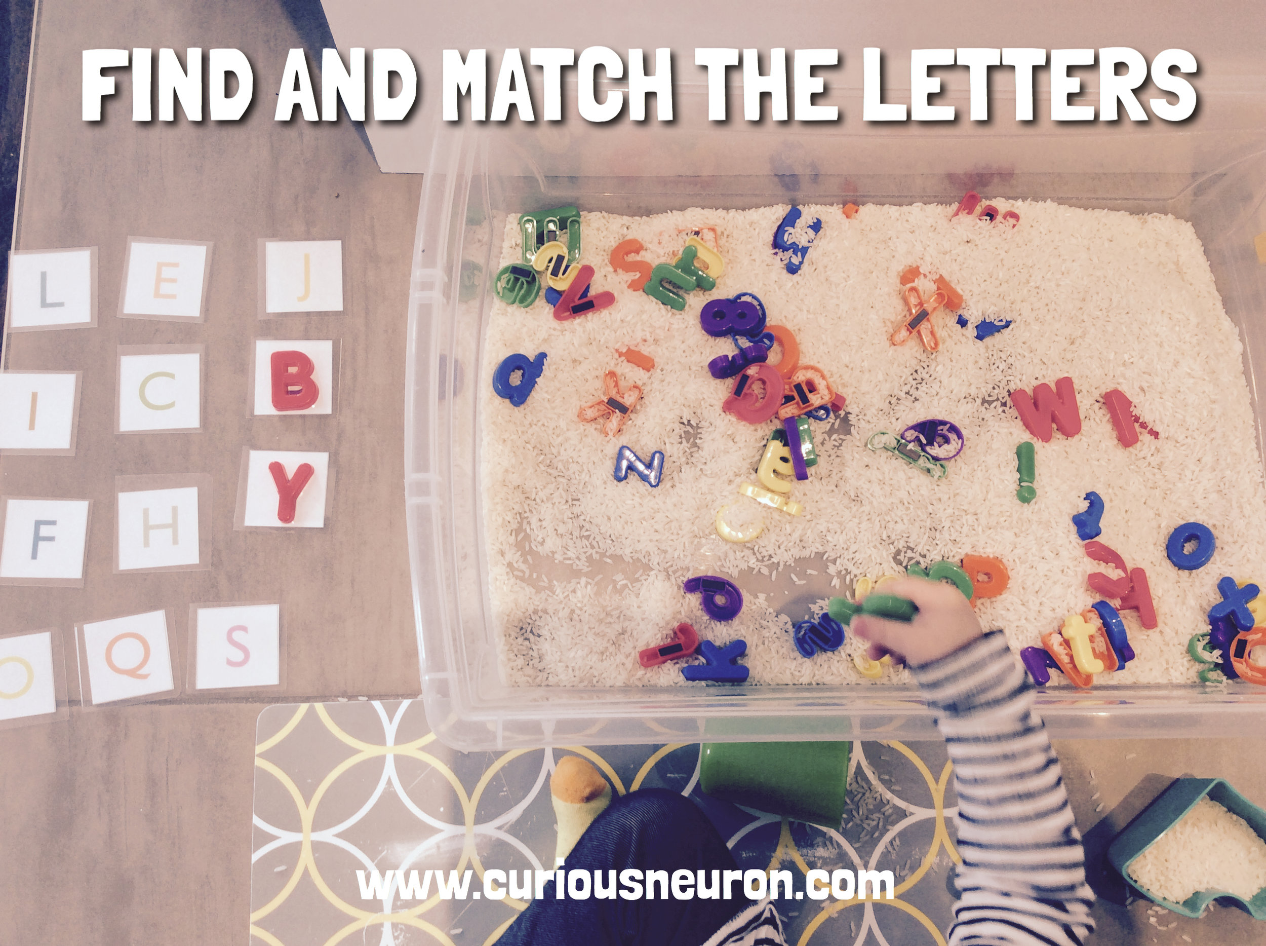 We enjoyed playing this fun activity created by  Busy Toddler . Simply hide some letters in a sensory bin. We used rice. I then printed a set of alphabets. We found ours on the  Mr. Printable website . Hide some letters in the rice then have your child match them with the printed letters!