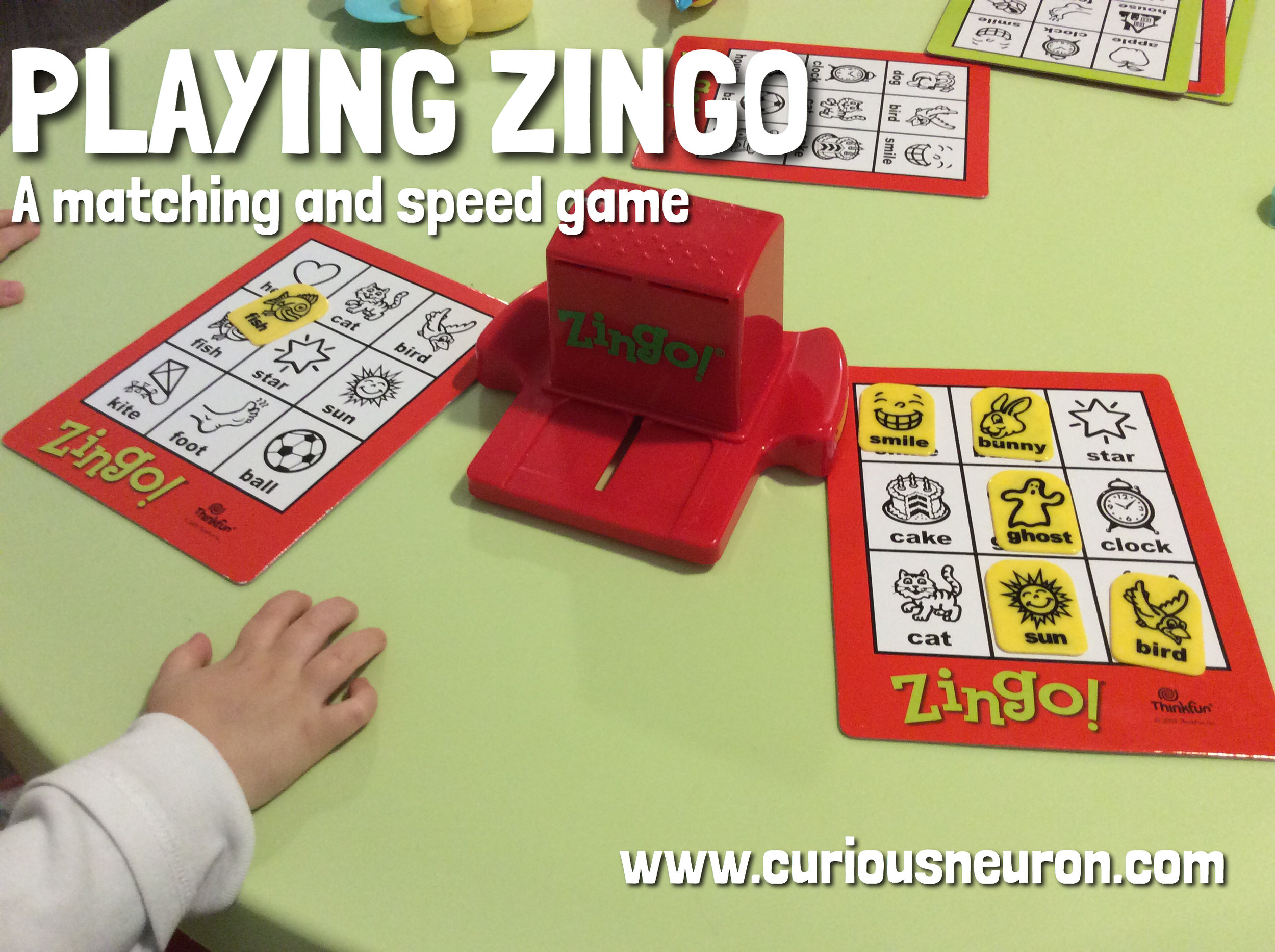 Zingo  is a fun and easy game to  play . It is the same concept as bingo, except you need to fill up your entire card and it has simple pictures. What I enjoy is that the word is also written underneath the picture. As your child gets older, you can use this to help them learn how to read. It is quick and easy to play.