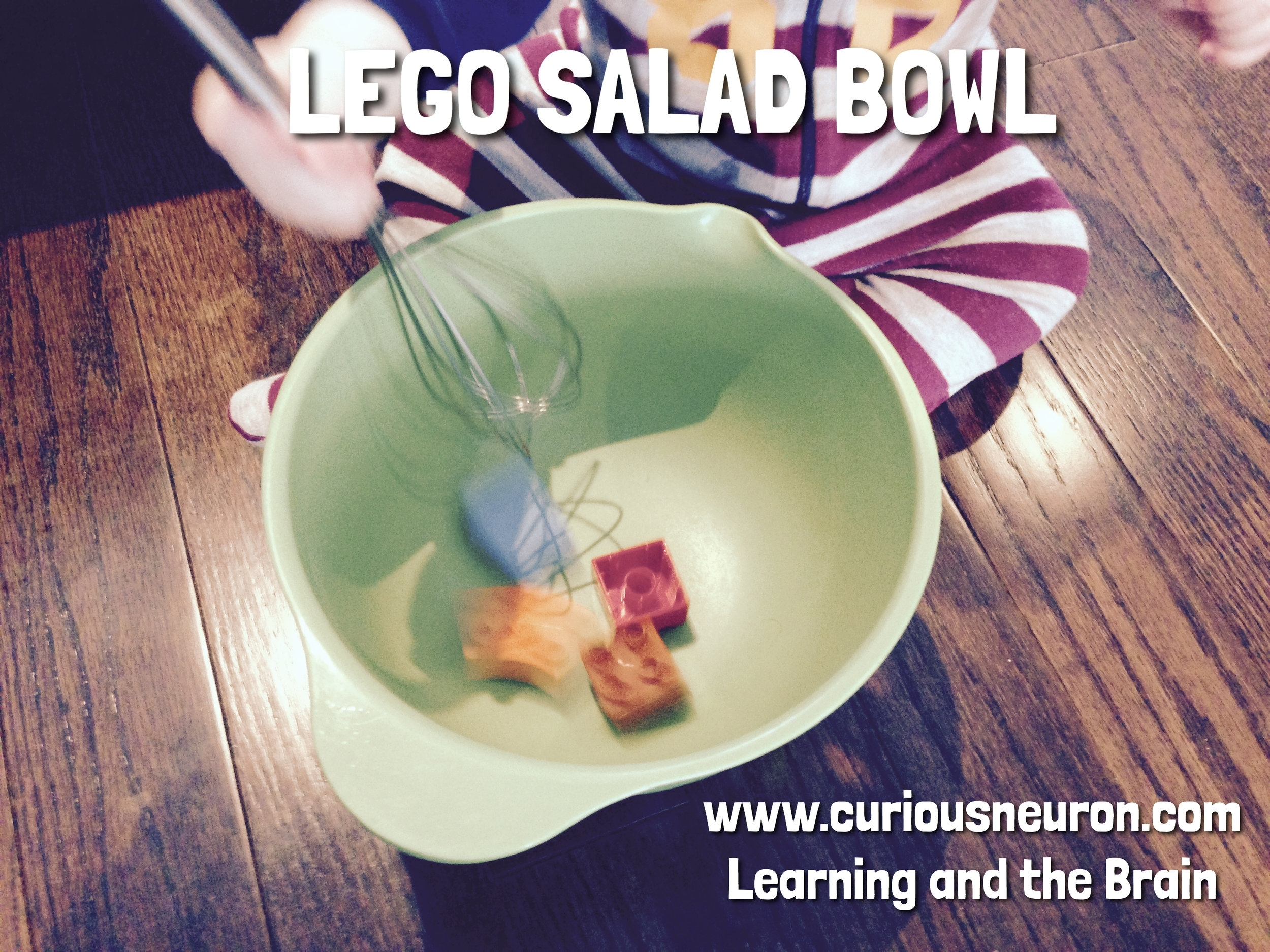 """Toss a few Lego Duplo into a bowl and give your baby a whisk or spoon. They will love the sound you get from moving them around! You can even add some pom poms for texture! For language development, use a key word such as """"stir"""" and show them the action of stirring. Then just let them have fun with it!  Imitation game: Imitation games are a great way to help babies develop  executive function skills . You can take a bowl and whisk for yourself and play with your child. Have a few Lego's beside you and add one at a time to your bowl. Try to get them to copy that action. Then say """"STIR!"""" and stir your Lego's for a while and then say """"Stop!"""". You can then take 1 Lego out of your bowl and have them copy this as well."""