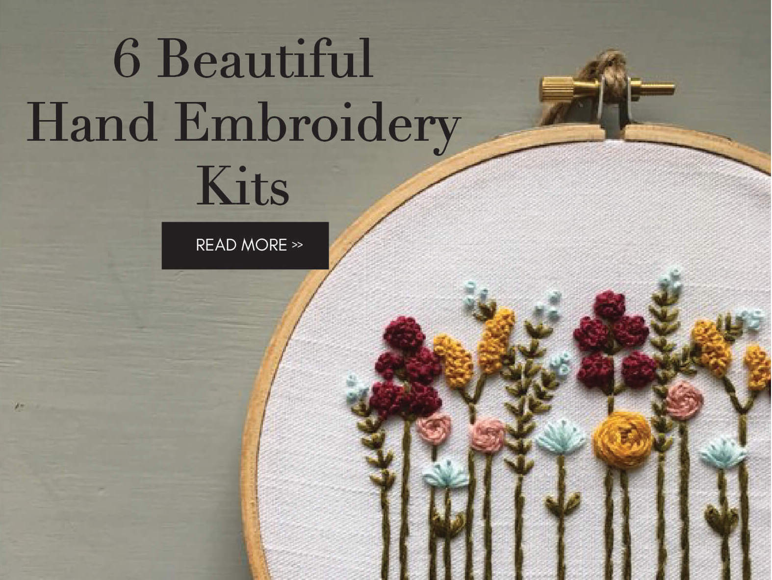 6 Beautiful Hand Embroidery Kits