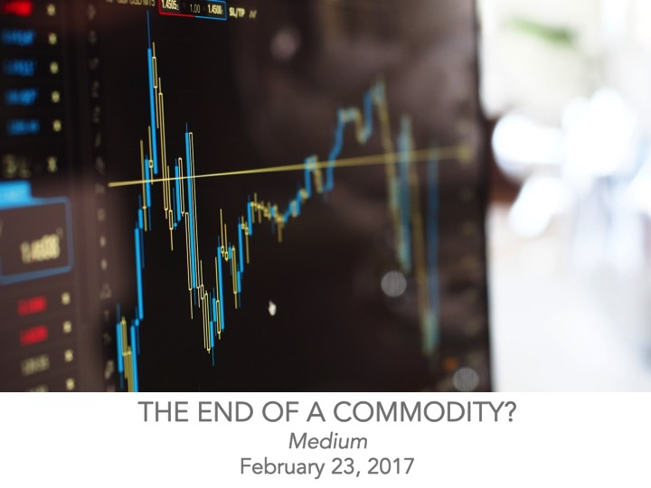 The End of a Commodity?