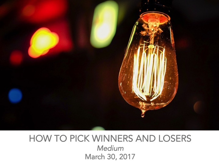 How to Pick Winners and Losers