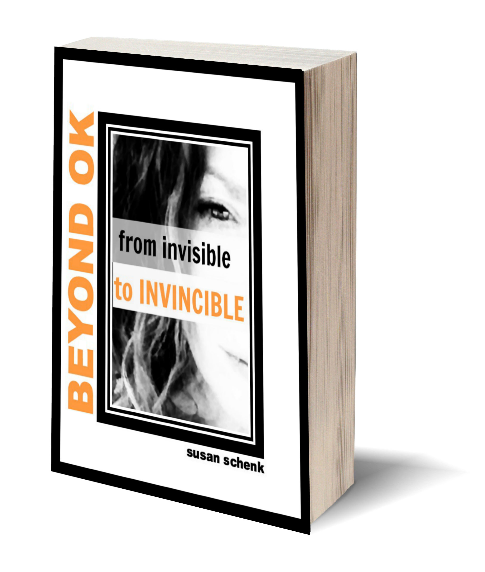 BEYOND OK: FROM INVISIBLE TO INVINCIBLE 'MOCK COVER'