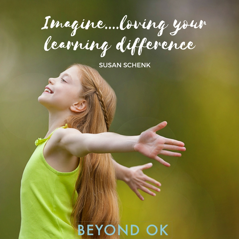 imagine loving your learning difference - beyond ok.jpg