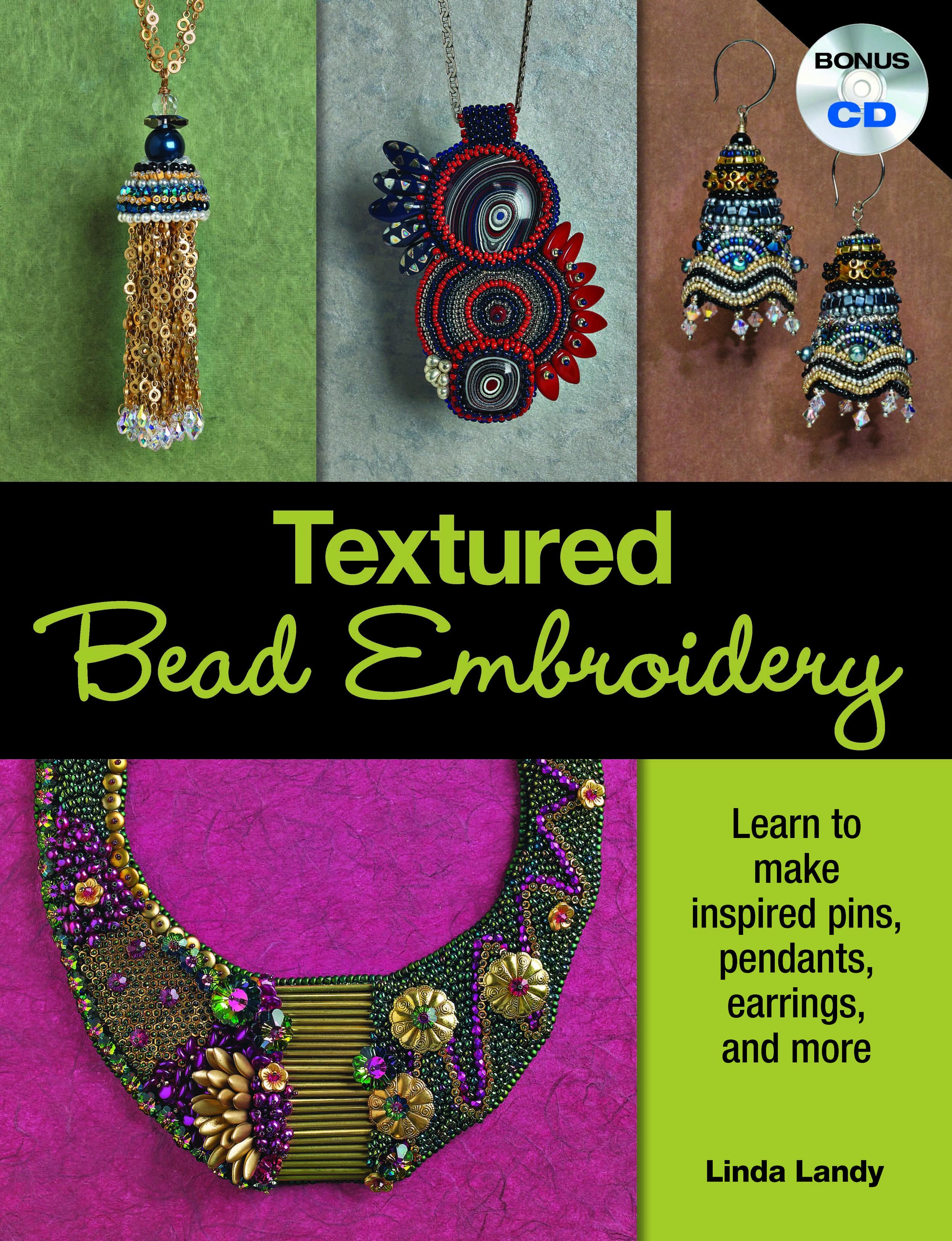 Textured Bead Embroidery Linda K Landy