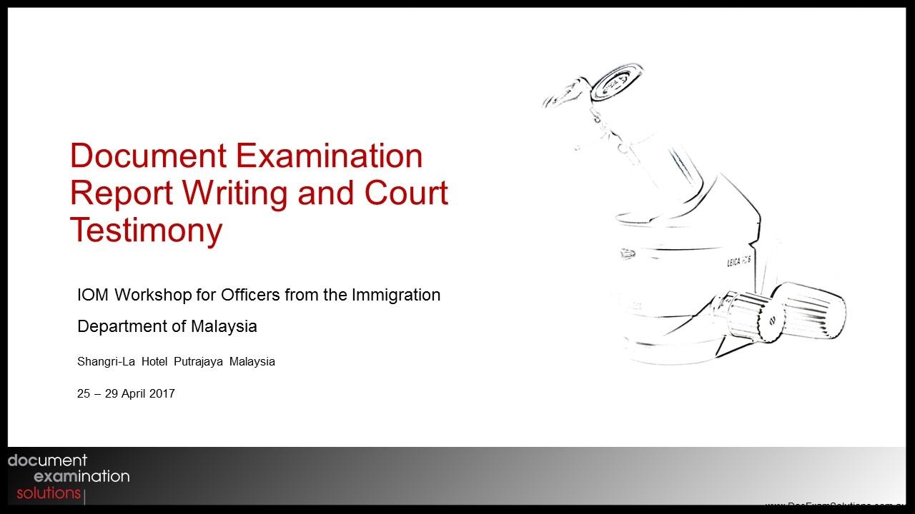 Document Examination Report Writing and Court Testimony