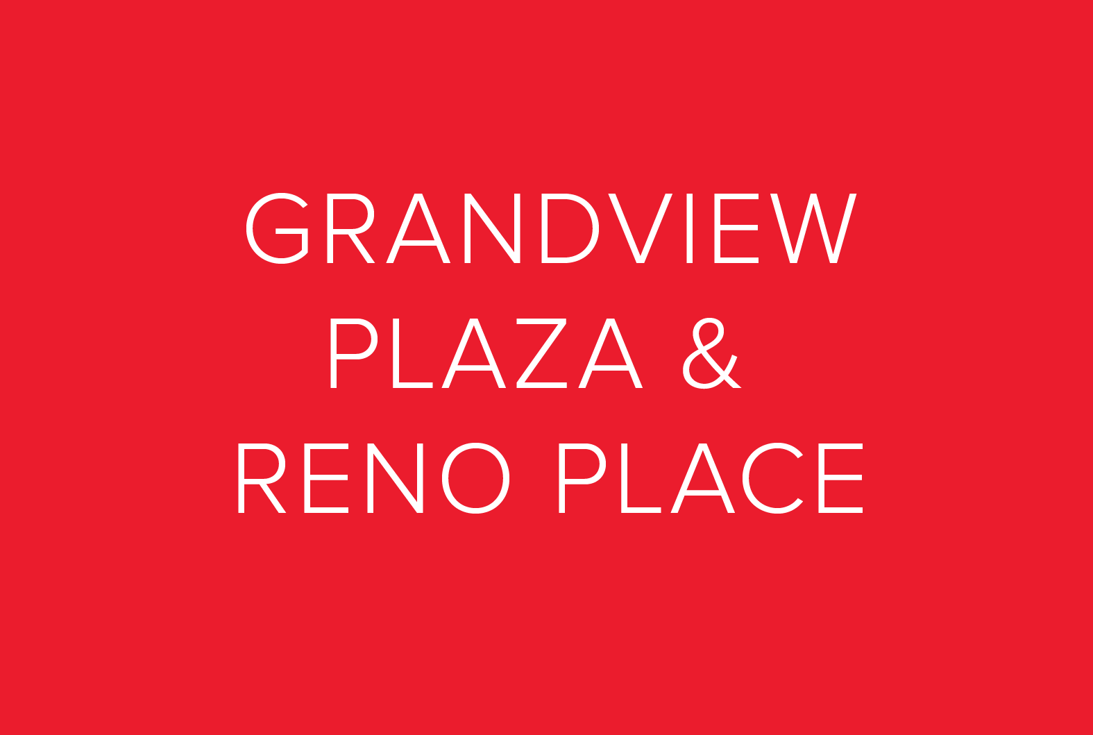 GRANDVIEW PLAZA AND RENO PLACE.png
