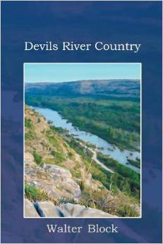 Devils River Country by Walter Block