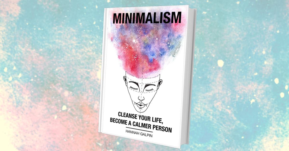 minimalism will make you a calmer person