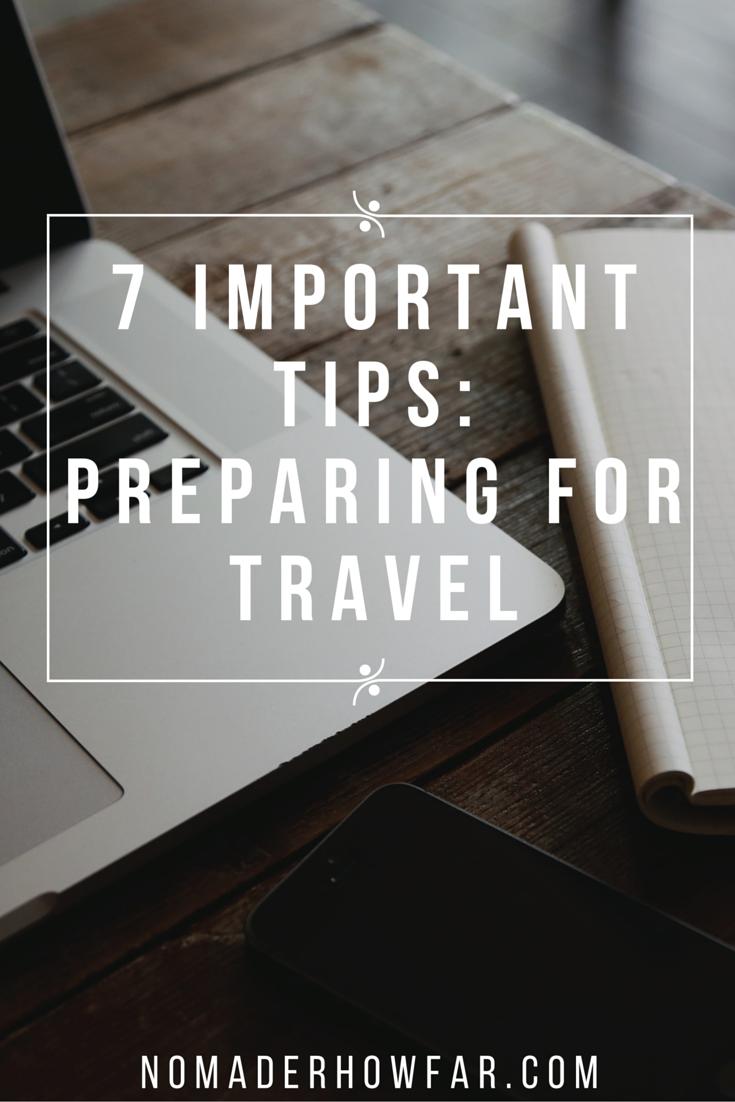 7 Important Tips For Travel Preparedness from Nomad'er How Far