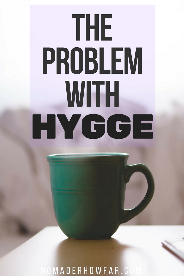 If you haven't come across the Danish concept of Hygge, just as I hadn't until about a week ago, it's an emerging trend posited as an antidote to the trying times we find our society in.