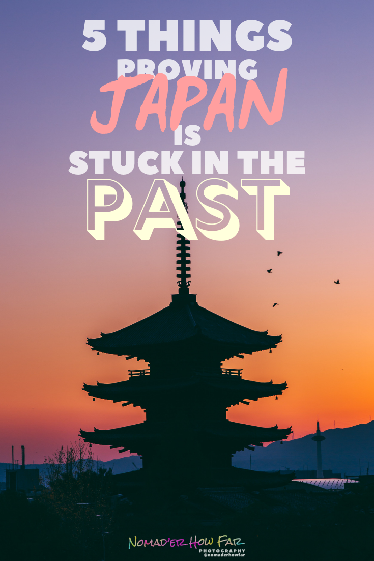 There is a lot of aspects of Japanese life that is stuck in the past compared to its western counterparts, and here are some of the biggest..