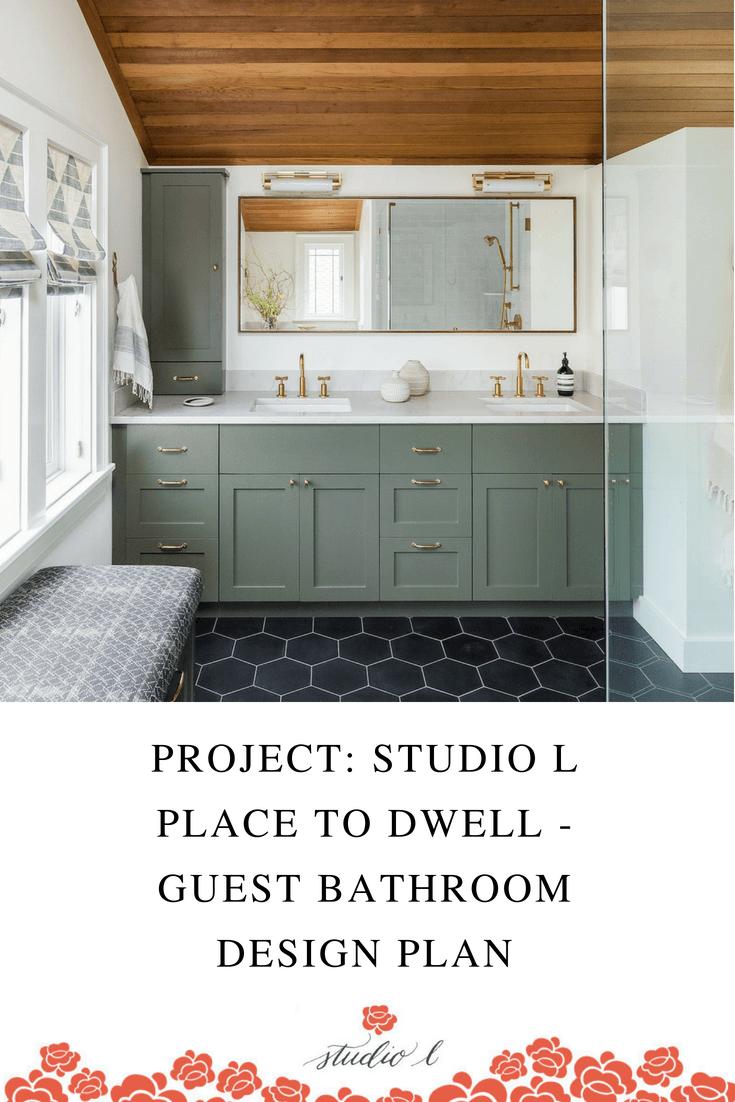 Project Studio L Place To Dwell Guest Bathroom Design Plan Studio L Interior Design