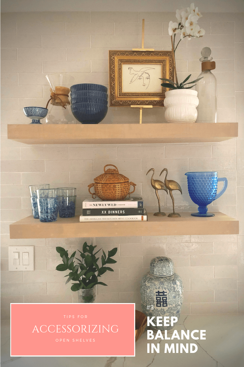 tips-for-accessorizing-open-shelves-keep-balance-in-mind