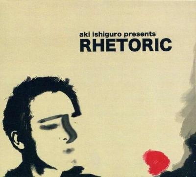 Aki Ishiguro - Rhetoric