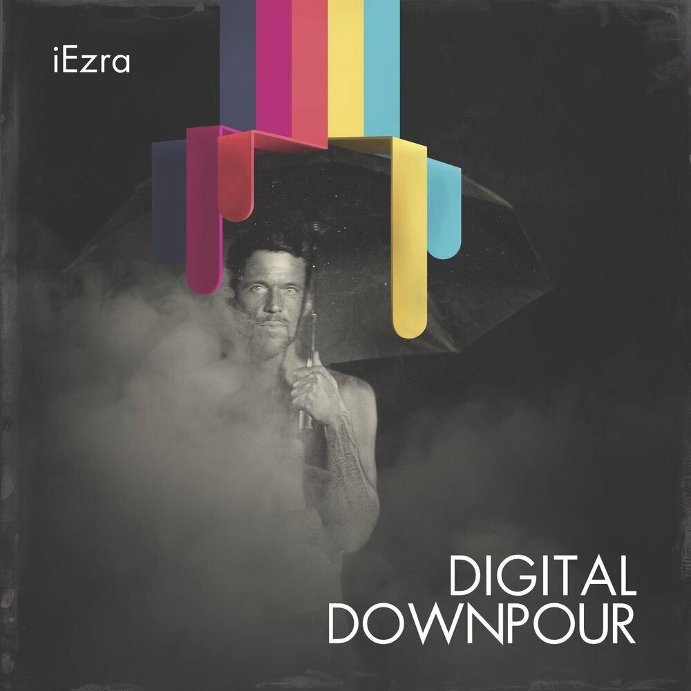 iEzra - Digital Downpour