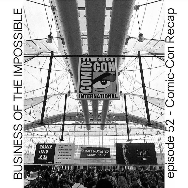 Check out this  Comic-Con recap episode  of BUSINESS OF THE IMPOSSIBLE that I got to be a part of with Steven Krimmel and host James Lontayao!