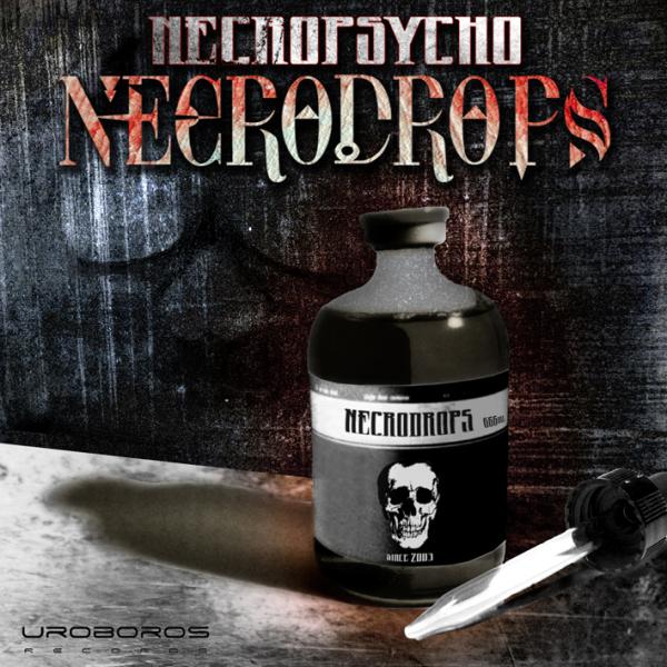 Necrodrops  by Uroboros rec.