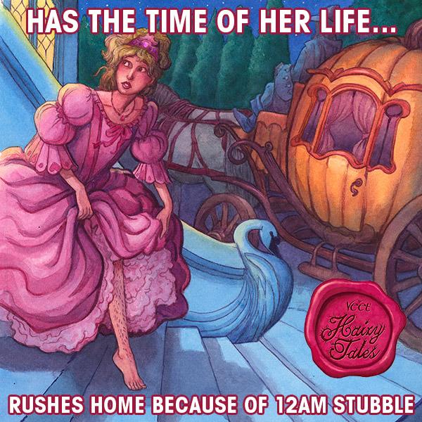 @vmyselfandi Veet Hairy Tales Cinderella.jpg