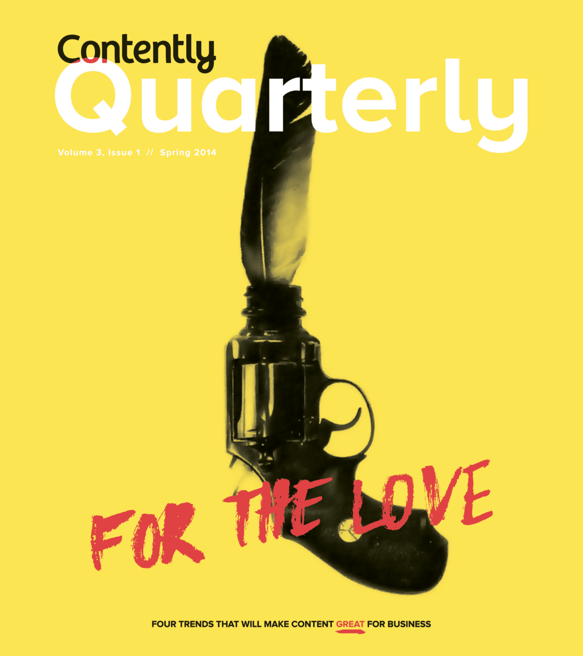 Cover from the first print volume of Contently Quarterly.