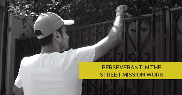 PERSEVERANT IN THE STREET MISSION WORK.jpg