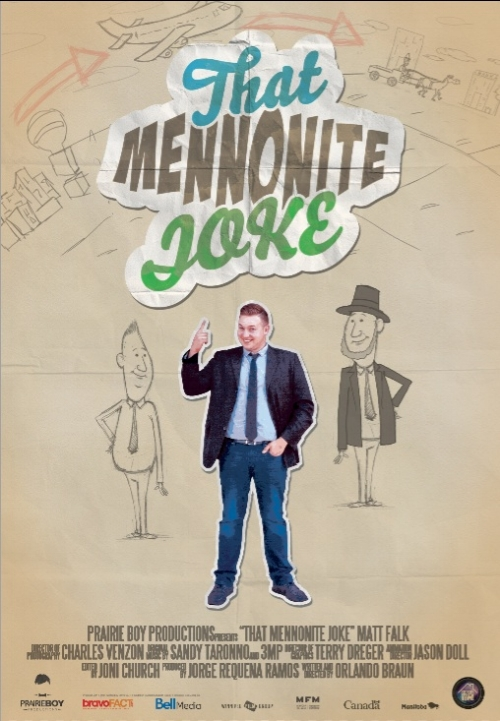 That Mennonite Joke (2016)  Documentary/Comedy for MTS TV & Bravo [Bell Media]