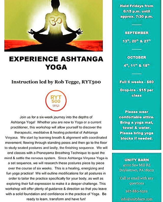 ASHTANGA YOGA at the Unity Barn - 6 week series starting this Friday at 6:15pm. Call or visit us online to register 🙏🏽💓 classes taught by Rob Tegge  @ekam_inhale_yoga  #unitybarn #ashtangayoga #doylestownyoga #doylestown #yogabuckscounty #breathe #asana #yoga #fullmoon #ashtangaprimaryseries
