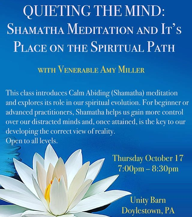 Guest Teacher Venerable Amy Miller, this Thursday 10/17 at the UNITY BARN Meditation and Mindfulness Class 7:00pm @ajmiller108 #everyonewelcome #meditationdoylestown #buckscounty #unitybarn #buddha #dharma #emptiness #quietthemind #shamatha