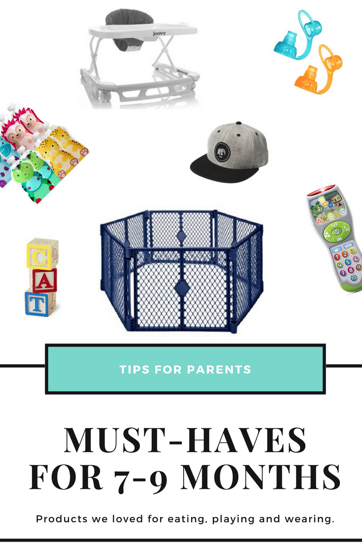 Baby must-haves: Our favorite baby products for eating, playing and wearing during months 7-9.